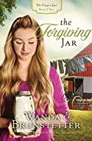 The Forgiving Jar (The Prayer Jars #2)