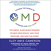 OMD Plan: The Simple, Plant-Based Program to Save Your Health, Save Your Waistline, and Save the Planet