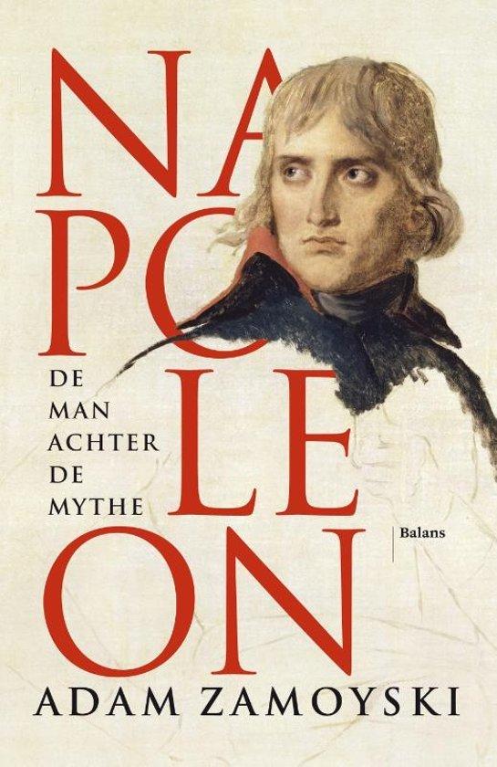 Napoleon. De man achter de mythe