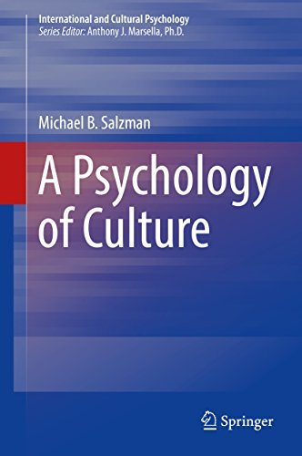 A Psychology of Culture (International and Cultural Psychology)