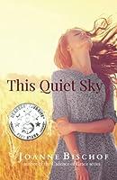 This Quiet Sky (Large Print): a novella