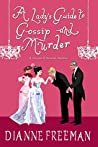 A Lady's Guide to Gossip and Murder (Countess of Harleigh Mystery, #2)