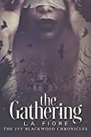 The Gathering (The Ivy Blackwood Chronicles, #1)