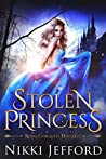 Stolen Princess (Royal Conquest Saga, #1)