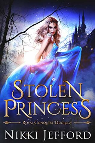 Stolen Princess (Royal Conquest Saga #1)