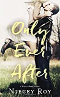 Only Ever After (River Bend)