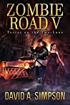 Terror on the Two-Lane (Zombie Road #5)