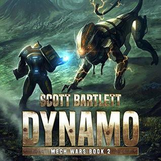 Dynamo (Mech Wars #2) by Scott Bartlett
