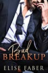 Bad Breakup (Billionaire's Club, #2)