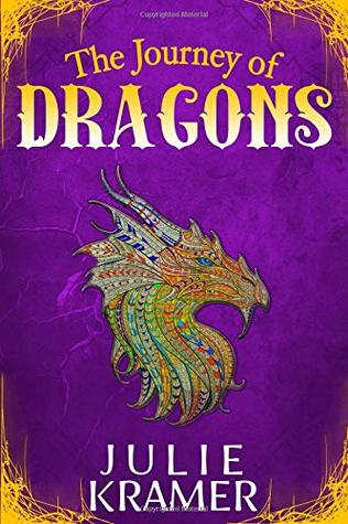 The Journey of Dragons (The Science of Dragons, #2)