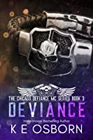Deviance (Chicago Defiance MC, #3)