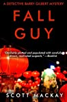 Fall Guy (The Detective Barry Gilbert Mysteries Book 2)