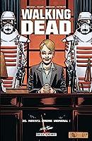 Walking Dead T30 : Nouvel ordre mondial !