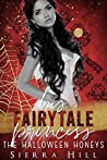 His Fairytale Princess (The Halloween Honeys)