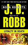 Book cover for Loyalty in Death (In Death, #9)