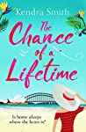 The Chance of a Lifetime: The bestselling feel-good read for the new year