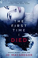 The First Time I Died (Garnet McGee #1)