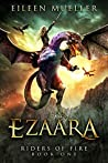 Ezaara (Riders of Fire, #1)