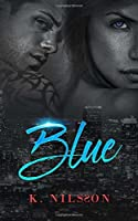 Blue (The Blue Trilogy, #1)