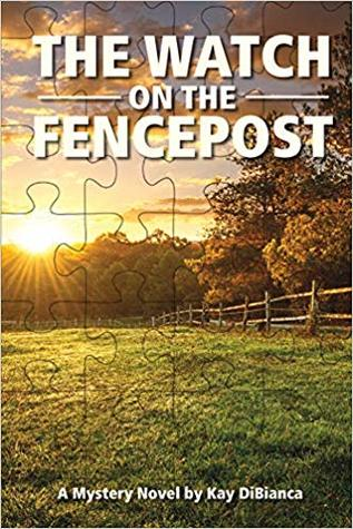 The Watch on the Fencepost