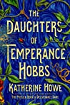 The Daughters of Temperance Hobbs (The Physick Book, #2)