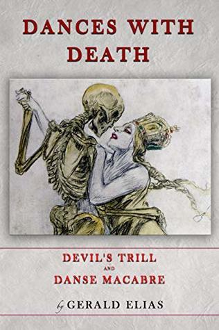 Dances with Death: Devil's Trill & Danse Macabre