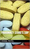 Pharmacy Store's SOP: Guide to Successful Pharmacy store Management.