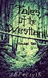 Tales of the Westland: Volume Two