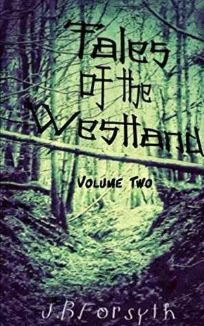 Tales of the Westland vol 2