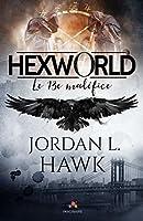 Le treizième maléfice (Hexworld, #0,5)