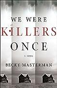 We Were Killers Once (Brigid Quinn, #4)