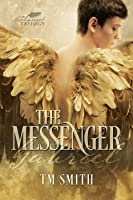 The Messenger (The Archangel Trilogy #1)