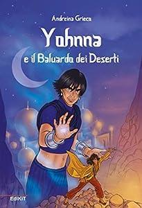 Yohnna e il Baluardo dei Deserti