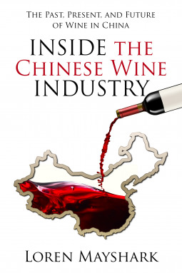 Inside the Chinese Wine Industry: The Past, Present, and Future of Wine in China