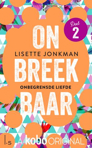 Onbegrensde liefde by Lisette Jonkman