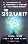 The Singularity: 50 Science Fiction Tales of Our Future History
