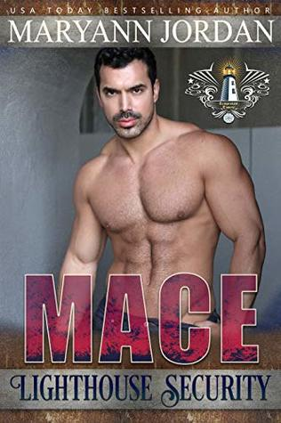 Mace (Lighthouse Security Investigations #1)