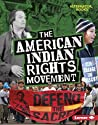 The American Indian Rights Movement (Movements That Matter)