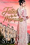 Fated by the Marquess: Clean Regency Romance (A Rogue's Courtship Book 3)