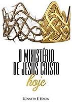 O Ministério de Jesus Cristo Hoje