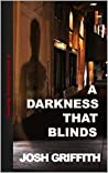 A Darkness That Blinds (The Jason Chance Novels Book 2)