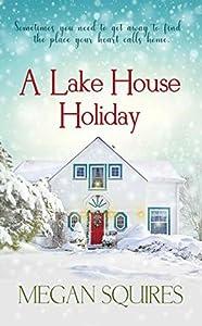 A Lake House Holiday