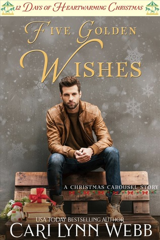 Five Golden Wishes (12 Days of Heartwarming Christmas #6; A Carousel Christmas #6)