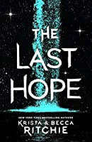 The Last Hope (The Raging Ones, #2)