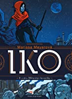 Iko (Wires and Nerve, #1)