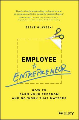 Employee to Entrepreneur- How to