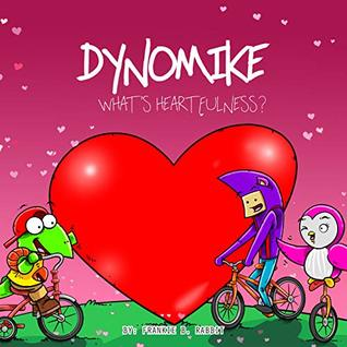 Dynomike: What's Heartfulness? (Children's Book on Kindness & Being Heartful   Kids Bedtime Story   Children's Picture Books)