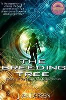 The Breeding Tree (Destiny By Design, #1)