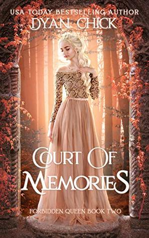 Court of Memories (Forbidden Queen #2)