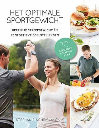 Het optimale sportgewicht by Stephanie Scheirlynck